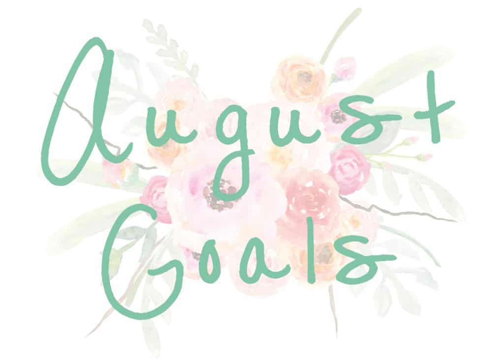 august goals projects