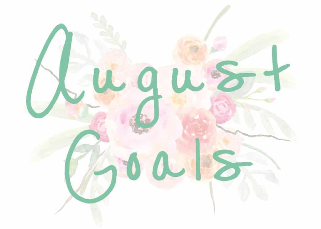 august goals successful