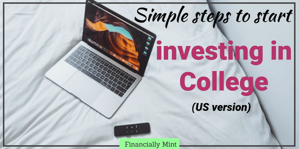 Simple Steps to Start Investing in College (US Version)