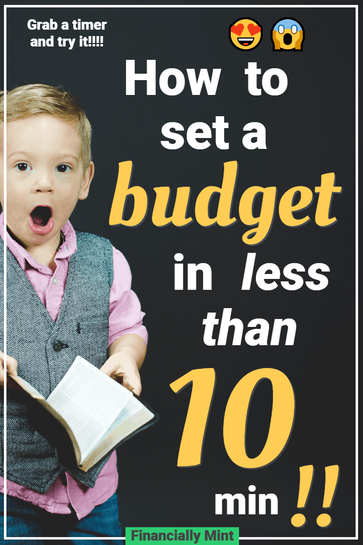 How to set a budget in less than 10 minutes