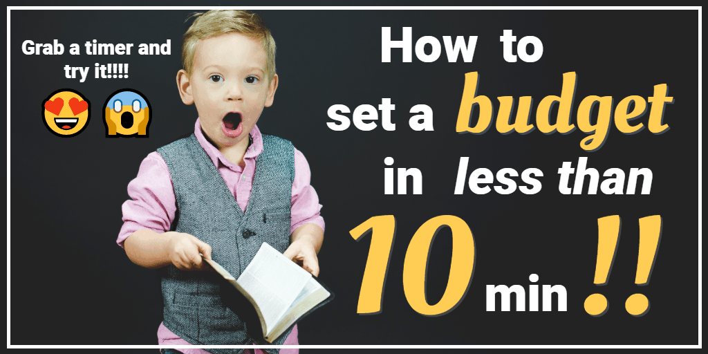 How to Set a Budget in Less than 10 Minutes (I Challenge You!)